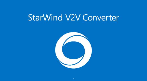 StarWind V2V Converter(虚拟磁盘转换工具) v9.0.0.202 官方绿色版